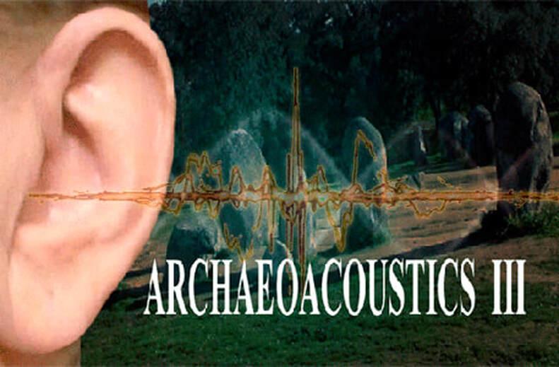 Archaeoacoustics III